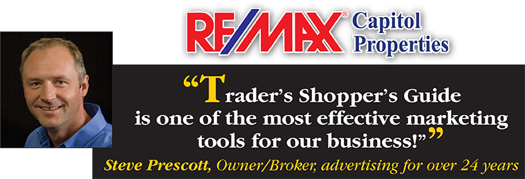 Trader's Shopper's Guide is one of the most effective marketing tools for our business! - Steve Prescott, Owner/Broker, advertising for over 24 years